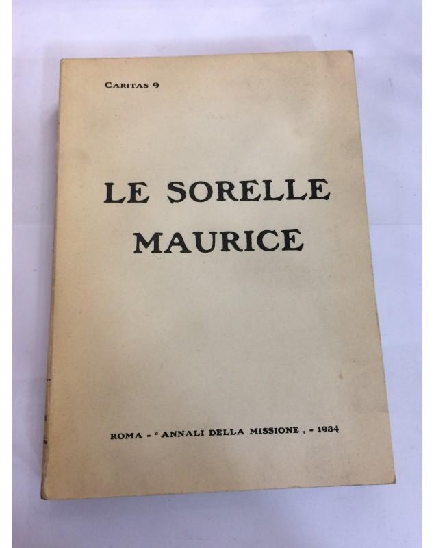 """LE SORELLE MAURICE ROMA """"ANNALI DELLA MISSIONE """" ANNO 1934"""