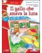 GALLO CHE AMAVA LA LUNA (IL)